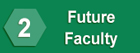 #2: Future Faculty